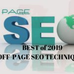 BEST OFF-PAGE SEO TECHNIQUES WORK IN 2019