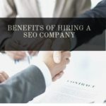 Benefits of Hiring a SEO Company